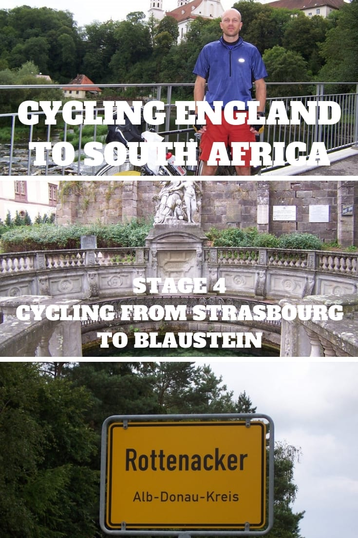 Cycling from England to South Africa - Stage 4 Cycling from Strasbourg to Blaustein