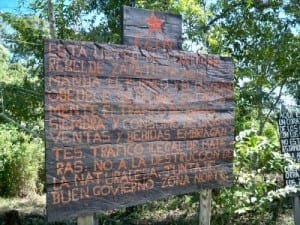 Zapatista sign seen when Cycling from Palenque to Frontera Corozal in Mexico