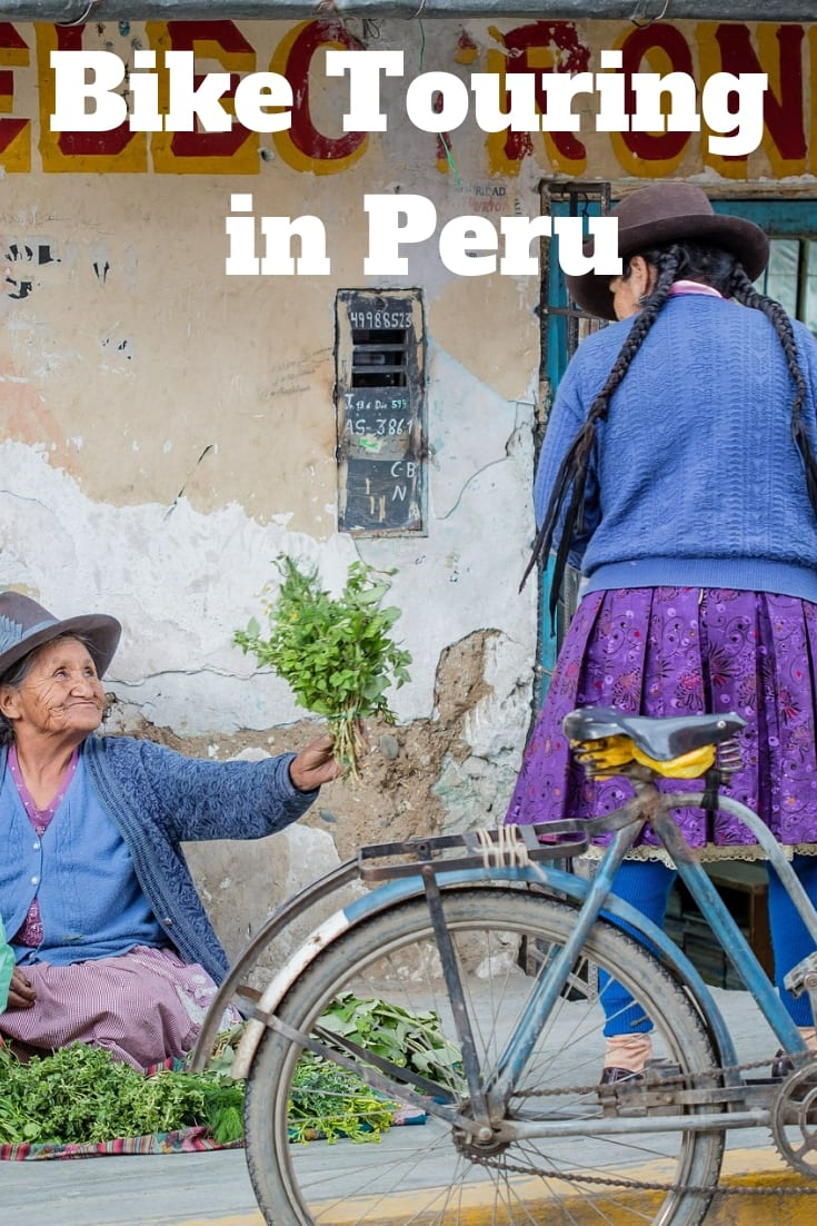 Bike Touring in Peru - Travel tips to help plan your bicycle tour in Peru.
