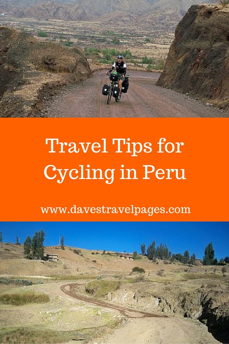 Travel tips for cycling in Peru - Peru is one of the best countries to cycle in, for views, history, and vast expanses of wilderness. Here are some useful travel tips for cycling in Peru.