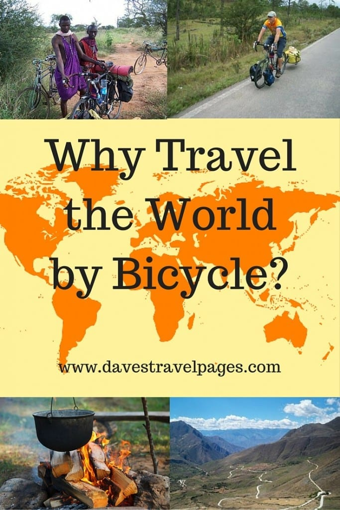 Why on earth would you travel the world by bicycle? It's hard work, right? Well, there is no denying that it is, but bicycle touring is also an incredibly rewarding experience on a number of levels both physically, mentally, and spiritually. For every uphill ride, there is a wonderful downhill glide, for every headwind there is a tailwind, and you don't need to be superman to do it.