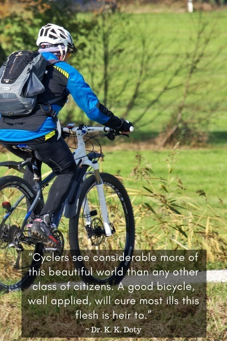 Cyclers see considerable more of the world.