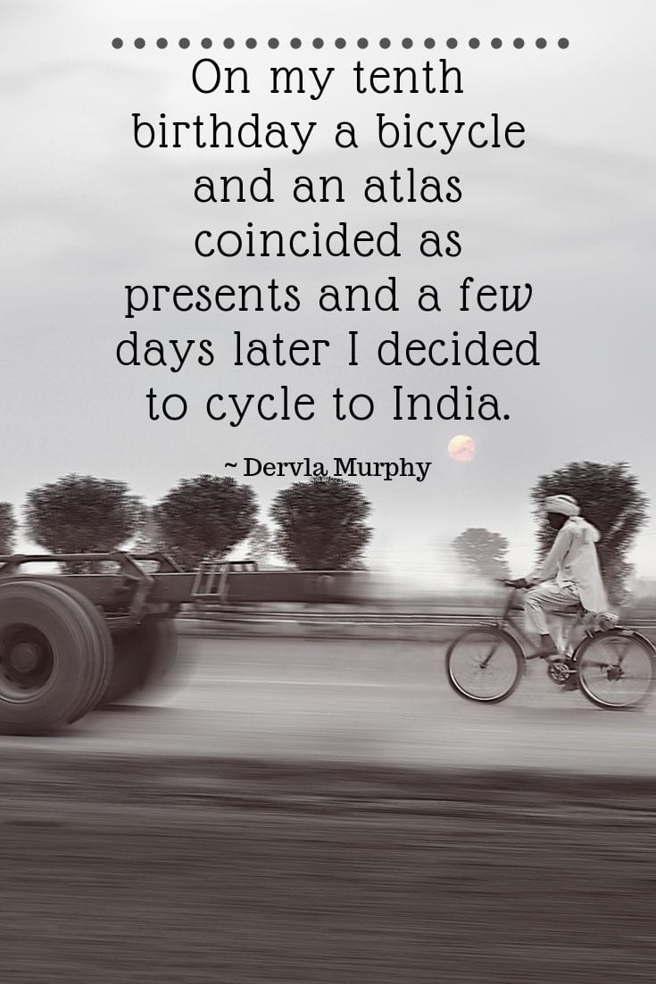 On my tenth birthday a bicycle and an atlas coincided as presents and a few days later I decided to cycle to India
