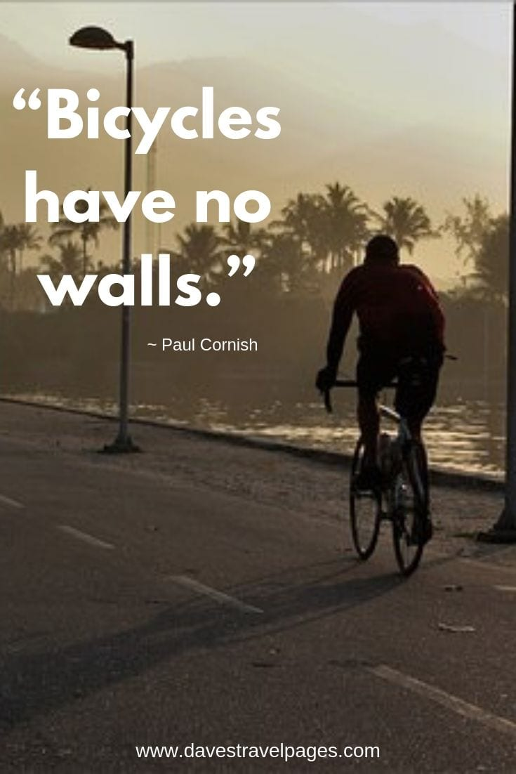 Bicycles have no walls.