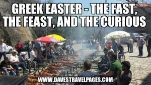 Greek Easter The Fast The Feast and The Curious