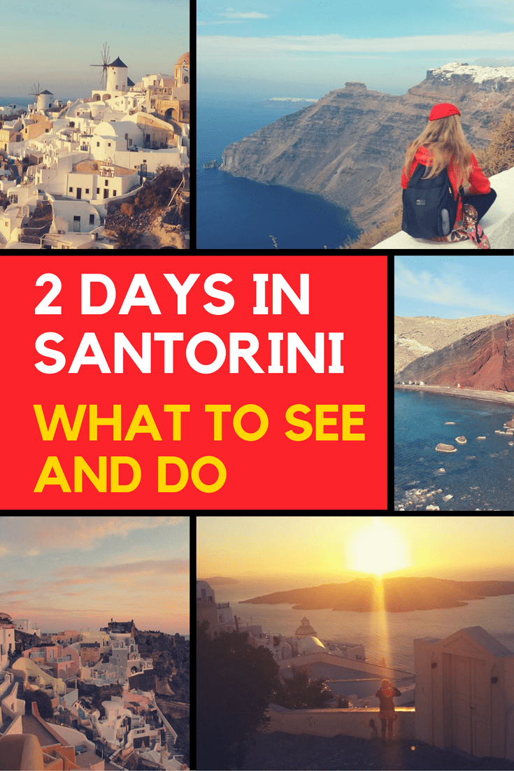 2 days in Santorini - A look at the best things to do in Santorini