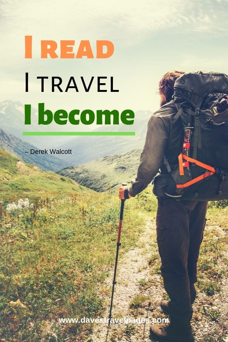 "Quote -""I read; I travel; I become."""