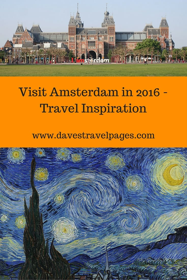 Are you planning your travel adventures for next year yet? Here is some travel inspiration if you are thinking to visit Amsterdam in 2016.