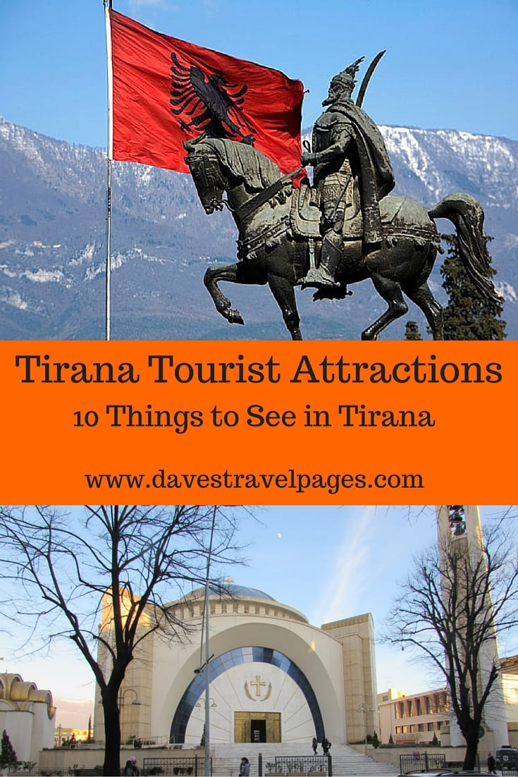 A list of essential Tirana tourist attractions for when you visit the capital of Albania. 10 things to see in Tirana in 24 hours.