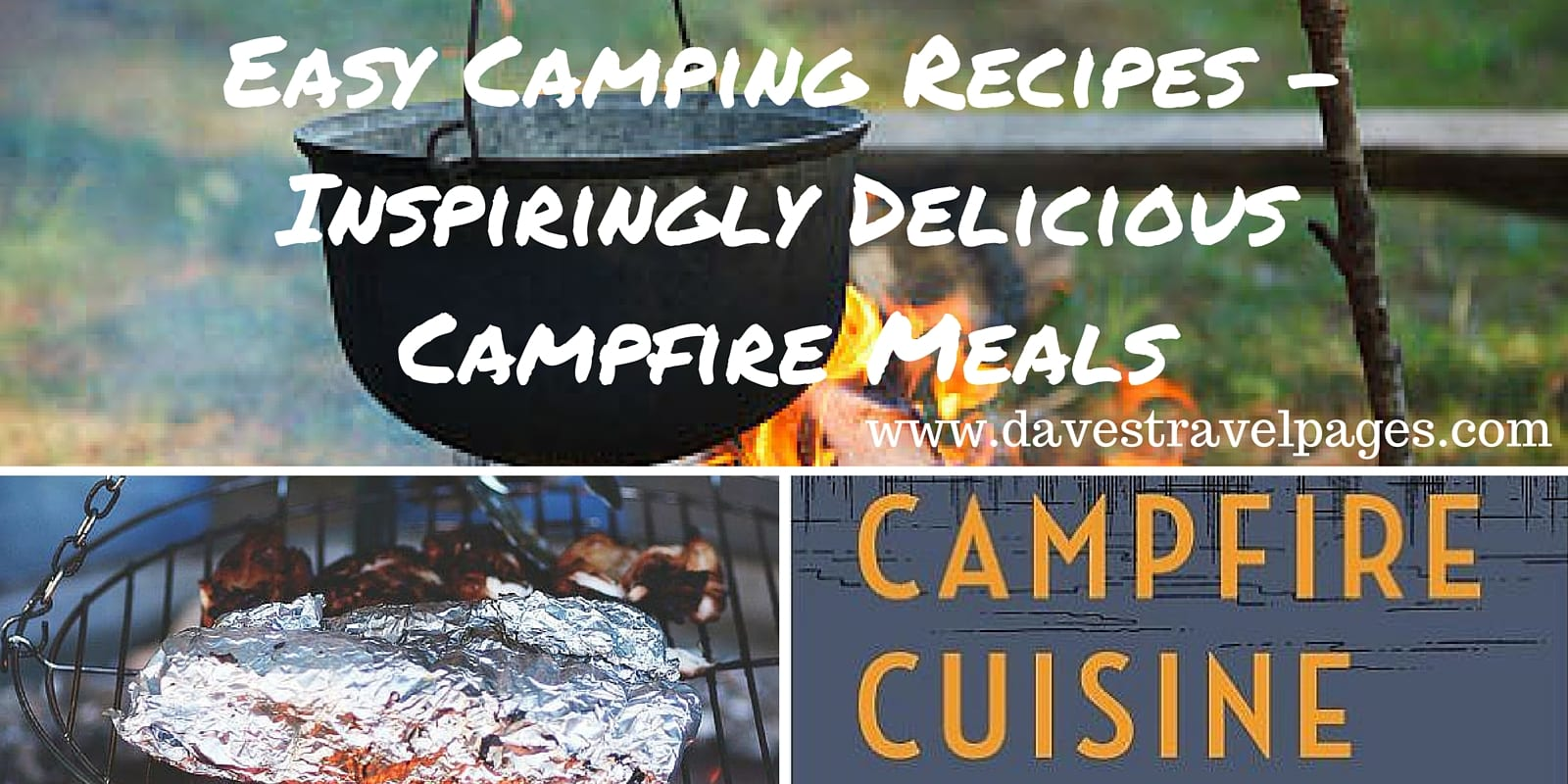 Easy Camping Recipes - Inspiringly delicious campfire meals to try on your next camping trip.