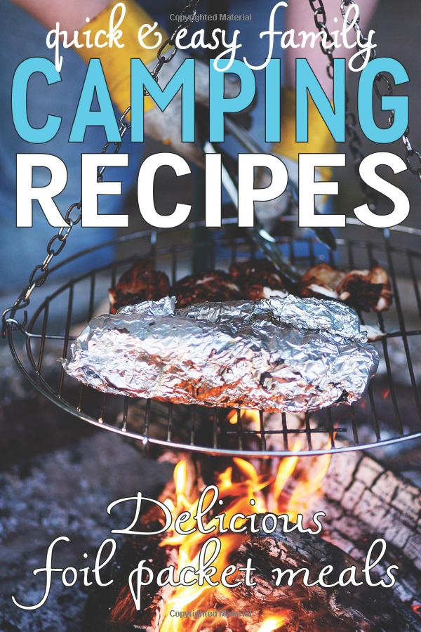 Easy camping recipes to try the next time you are enjoying the great outdoors.