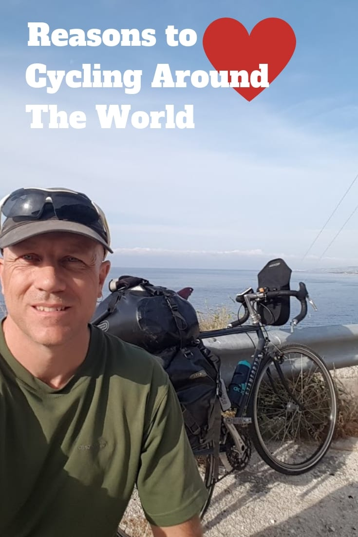 Reasons to love cycling around the world. The pros and cons of the long distance bicycle touring lifestyle