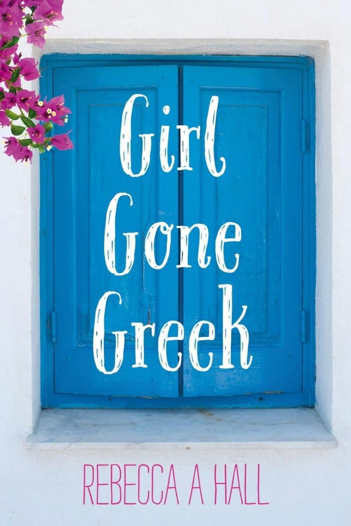 Girl Gone Greek Author Interview - I ask Rebecca Hall some questions about her book Girl Gone Greek.
