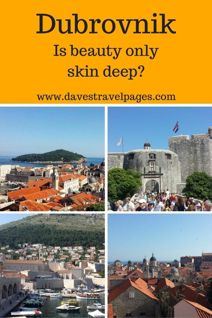 Dubrovnik - is beauty only skin deep? Dubrovnik is often known as the Pearl of the Adriatic, and is the most visited destination in Croatia. If you are looking for a unique cultural experience though, you might be disappointed. read on to see what I thought....