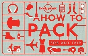 Travel Packing Lists | How To Pack For A Trip, Tips, and Advice