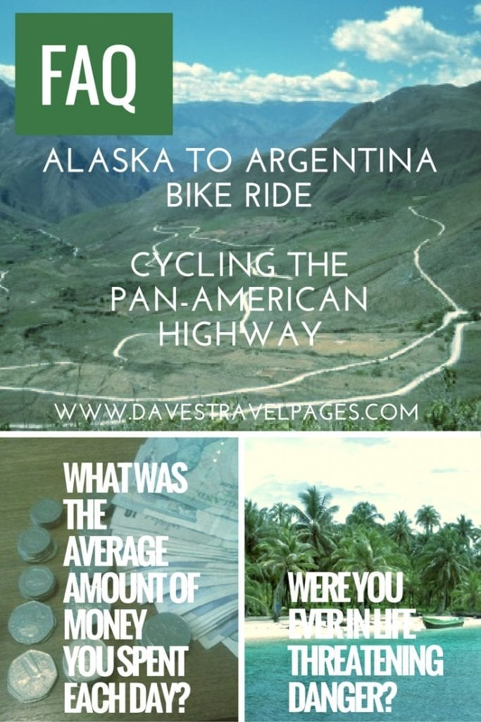 Considering the long distance Alaska to Argentina bike ride? Your FAQ answered on cycling the pan-American Highway.