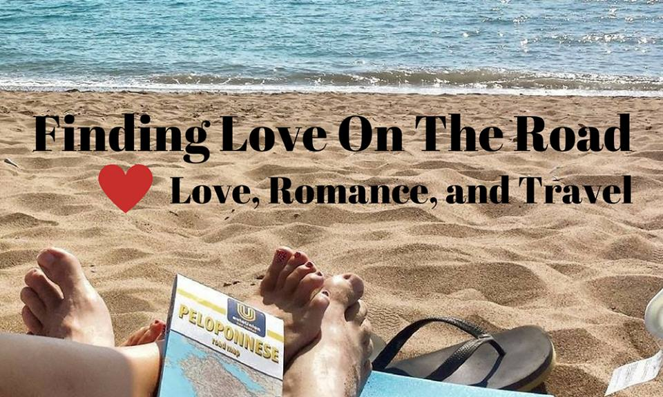 Love, romance, and travel - Finding love on the road