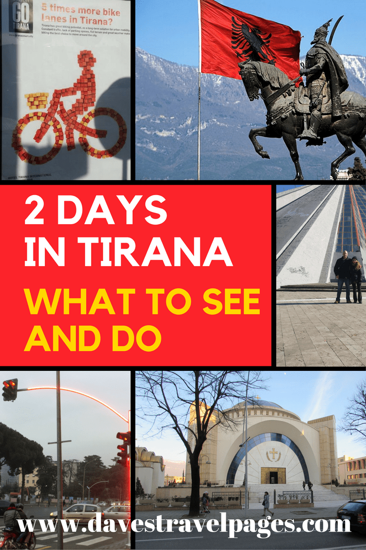 2 Days in Tirana - A guide on what to see and do in Tirana, the capital of Albania.