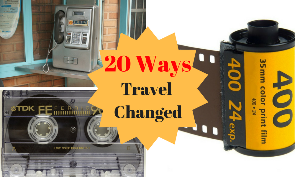 20 Ways travel changed in 20 years