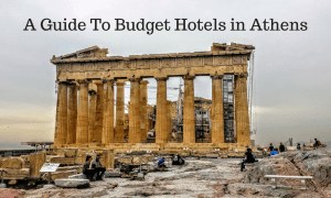 Budget Hotels Athens Guide – Where To Stay In Athens On A Budget