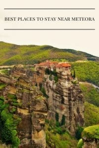 Find out where the best place to stay near Meteora, Greece are.