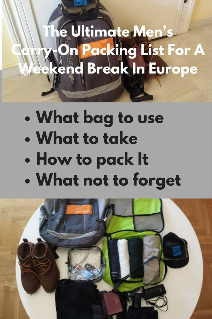 The Ultimate Men's Carry-On Packing List for a Weekend Break in Europe