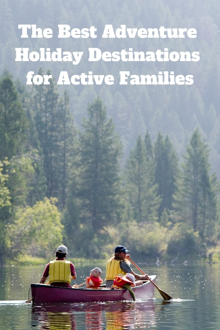 The Best Adventure Holiday Destinations for Active Families