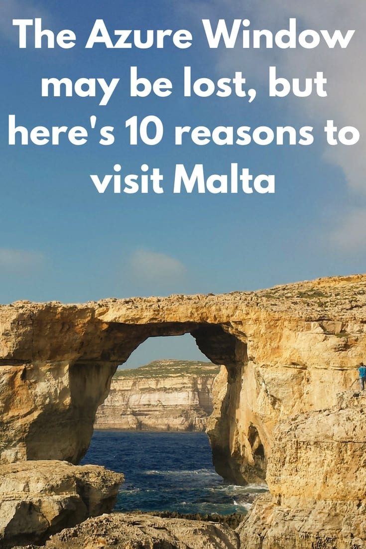The Azure Window may be lost, but here's 10 reasons to visit Malta