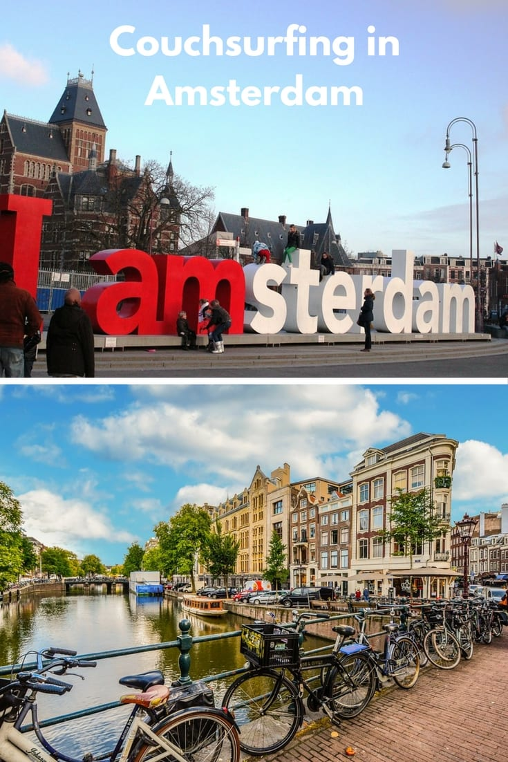 Couchsurfing in Amsterdam is a great way to see this amazing city.