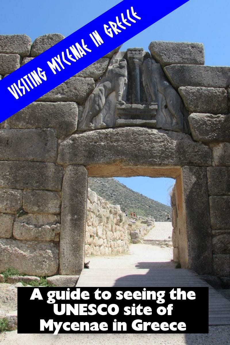 A guide to the UNESCO World Heritage Site of Mycenae in Greece