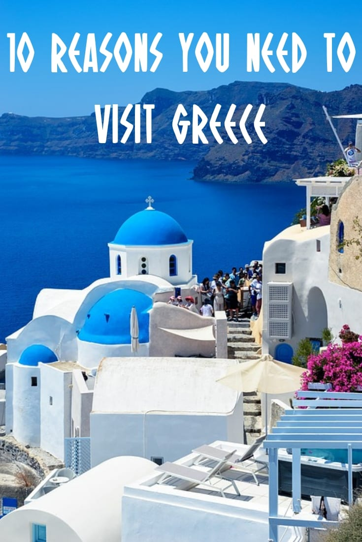 Why go to Greece? This article has 10 reasons you need to visit Greece right now!