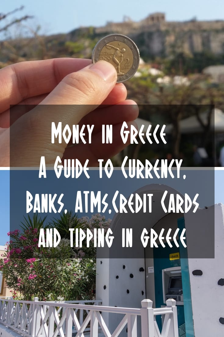 Everything you need to know about money in Greece, including ATM, money exchanges, using credit cards and tipping in Greece.