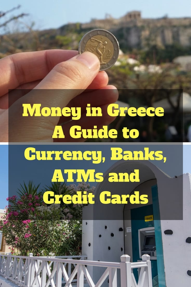 Money in Greece - A guide to currency, banks, credit cards and ATMs