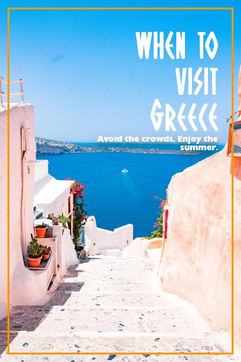 How to choose the best time to visit Greece and the Greek islands. Everything you need to know about picking the best time to travel to Greece for your next Greek vacations.