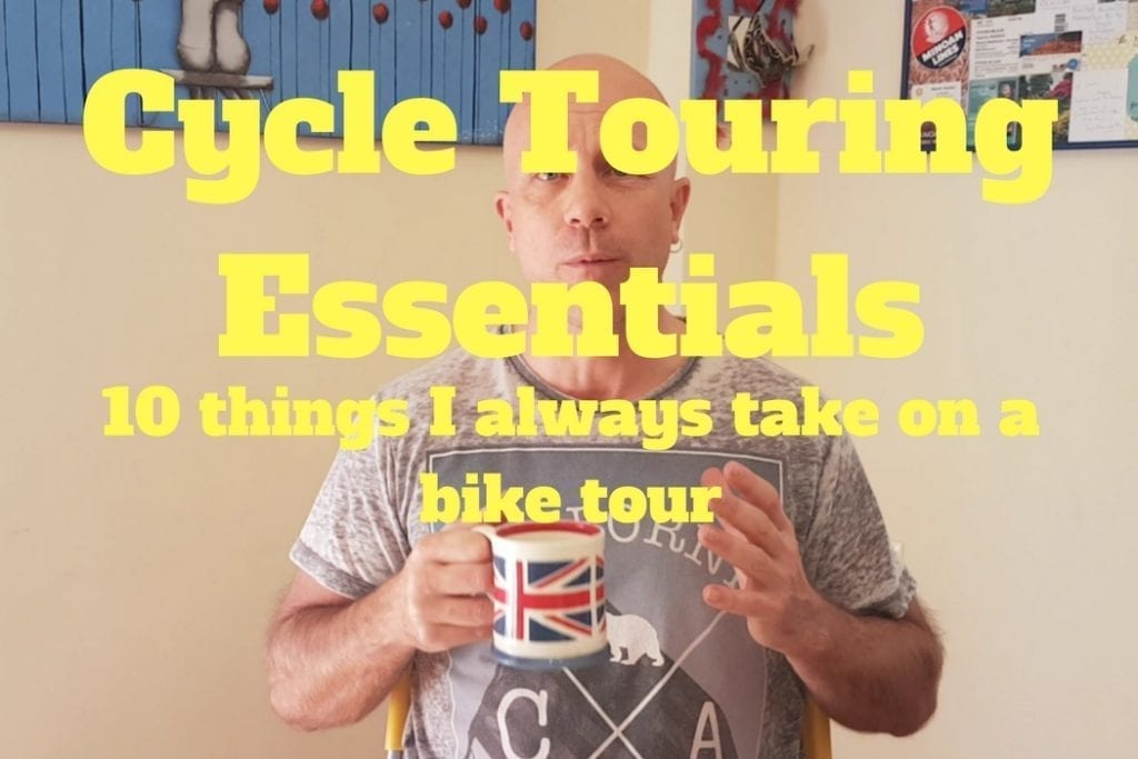My top 10 bike touring essentials - I always take these things on a bike tour, whether touring for a couple of days or even a couple of years!