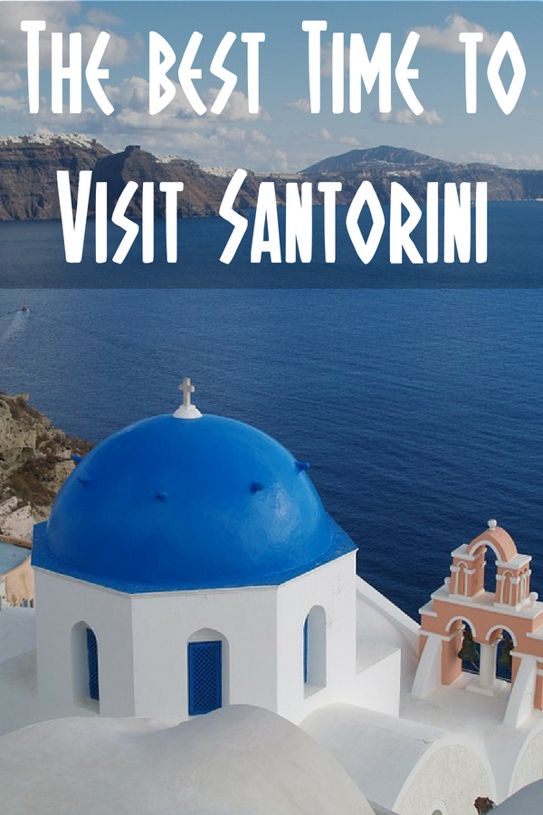 A month by month guide to the best time to go to Santorini