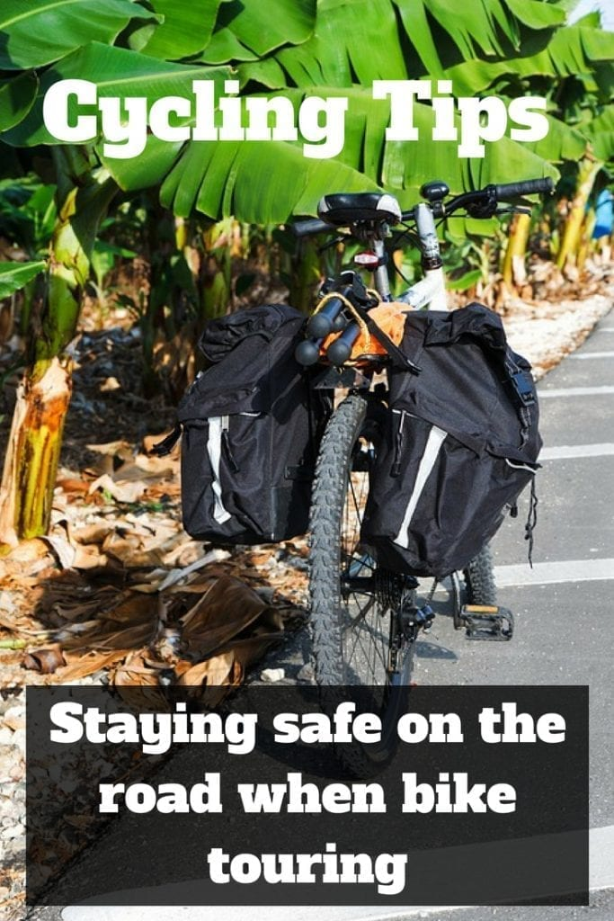 Cycling tips - Staying safe on the road when bike touring
