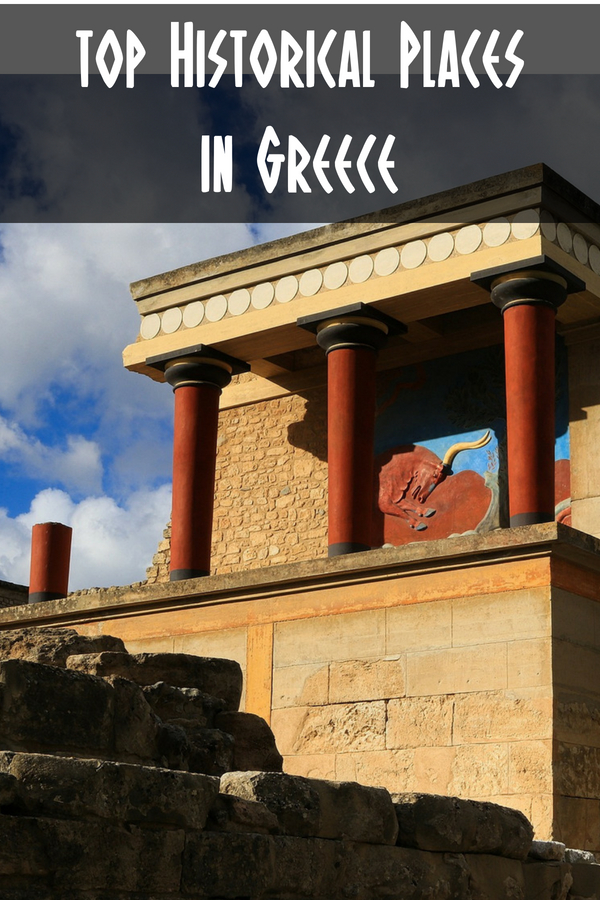 Must see historical places in Greece - Famous landmarks and ancient monuments in Greece you HAVE to see!