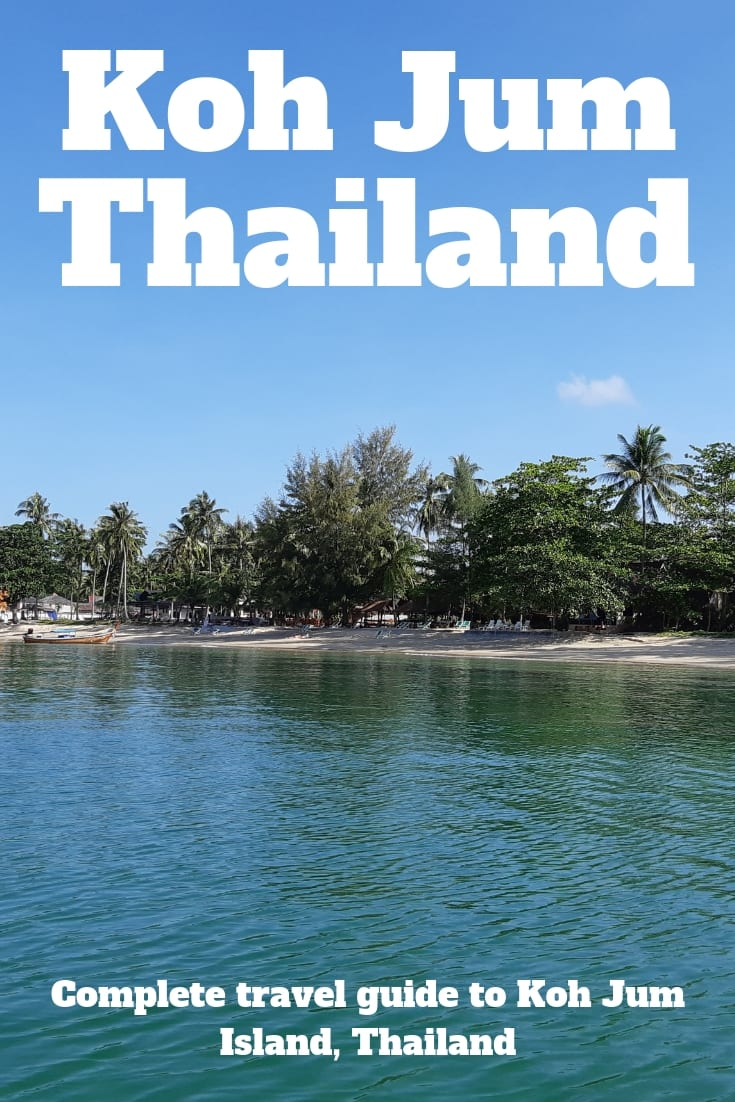 A complete travel guide to the Thai island of Koh Jum. Includes where to stay in Koh Jum, the best beaches in Koh Jum, what to do in Koh Jum and more.