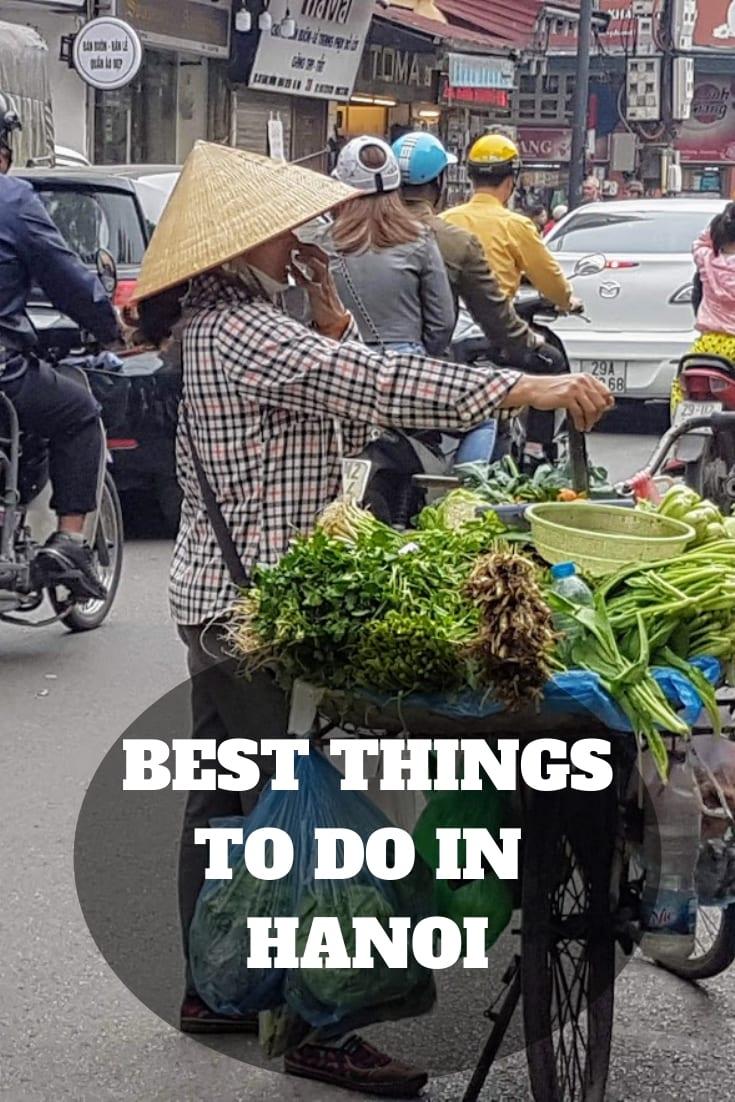 Hanoi Vietnam: A 2 days in Hanoi itinerary.