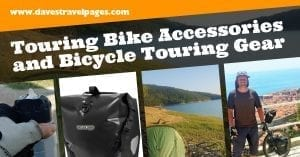 Touring Bike Accessories and Bicycle Touring Gear