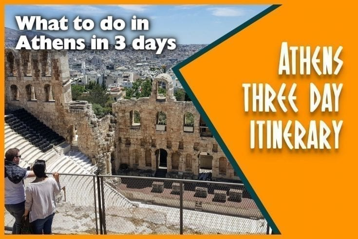 Athens 3 Day Itinerary - What to do in Athens in 3 days