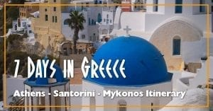 The popular Athens - Santorini -Mykonos Greece itinerary for 7 days.