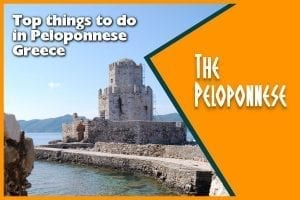 A travel guide to the best things to do in the Peloponnese