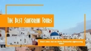 Don't miss out on these Santorini sightseeing tours