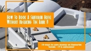 How To Book A Santorini Hotel Without Breaking The Bank
