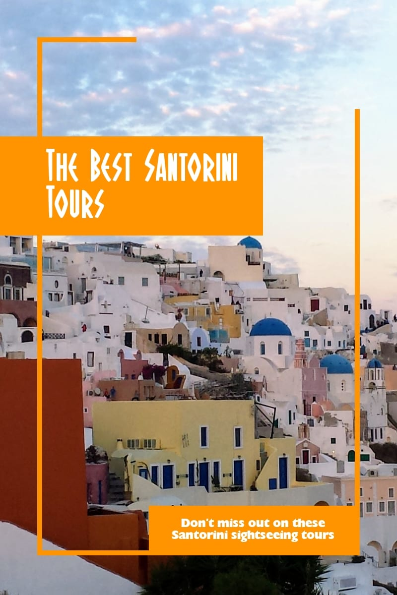 The Best Santorini Tours: Don't miss out on these Santorini sightseeing tours