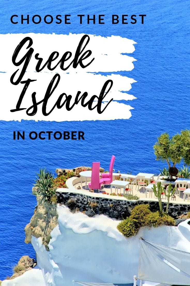 Greek Islands: Take your choice from the top 5 Greek islands to visit in October