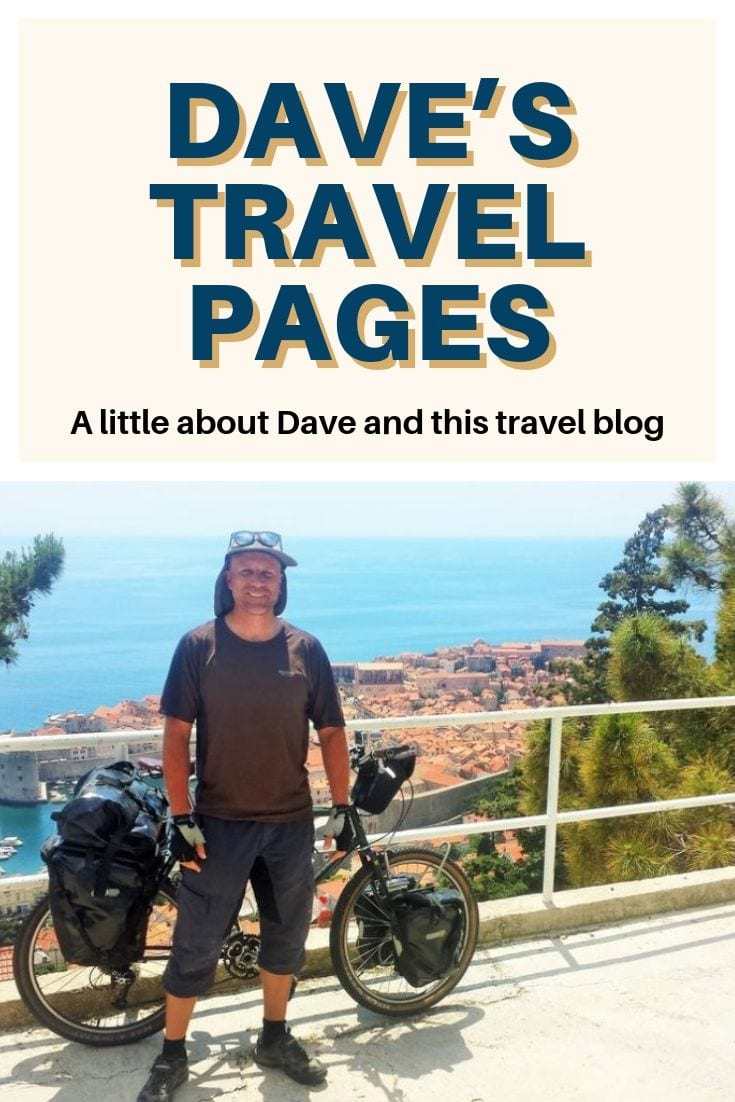 About travel blogger Dave Briggs and Dave's Travel Pages