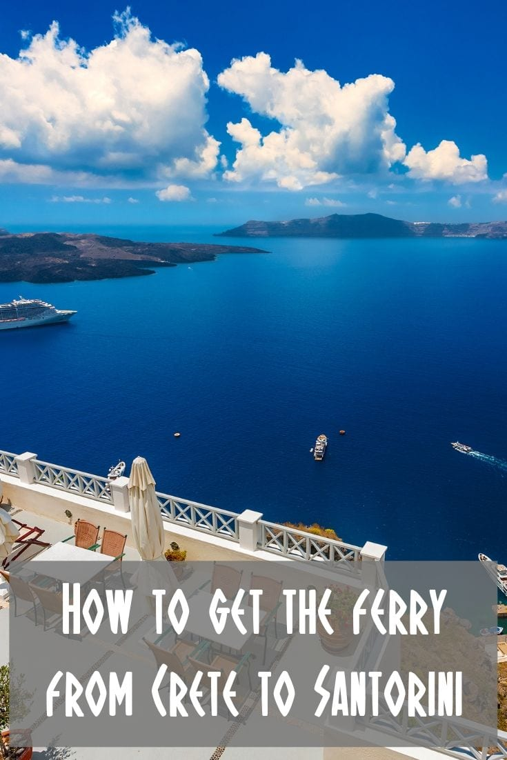 How to get the ferry from Crete to Santorini in Greece